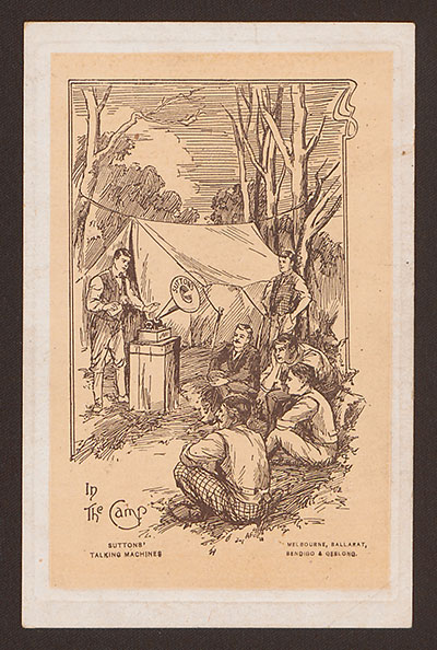 Lithographic postcard, In the camp: Suttons' talking machines. Melbourne: Suttons Ltd., [between 1910 and 1919].