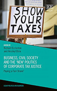 Book cover of Business, Civil Society and the 'New' Politics of Corporate Tax Justice