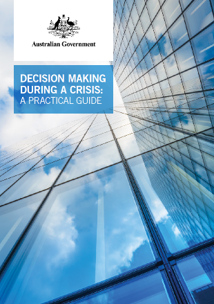 Australian Government guidance document: Decision-making During a Crisis