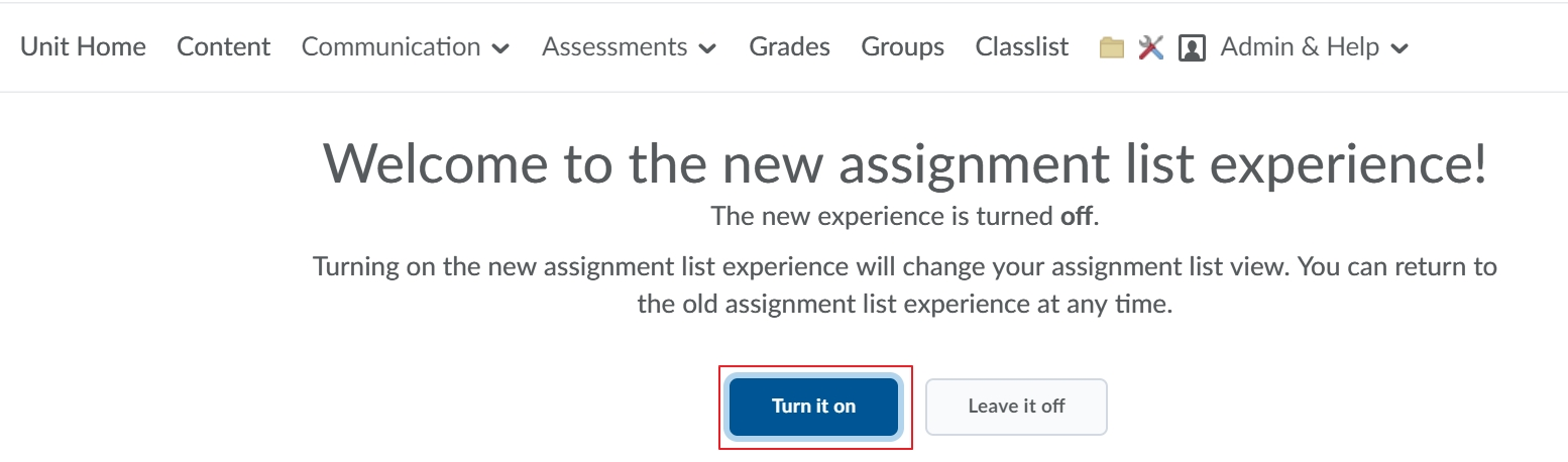 Turn on the new Assignment list view