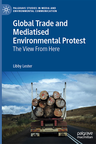 Book - Global Trade and Mediatised Environmental Protest - The View From Here