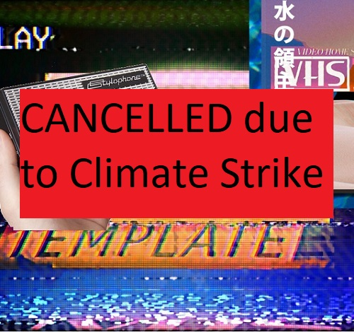 CANCELLED due to Climate Strike