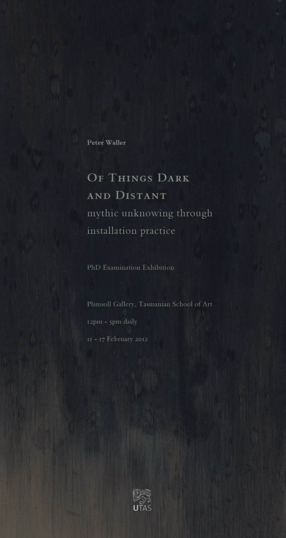Of Things Dark and Distant - mythic unknowing through installation practice