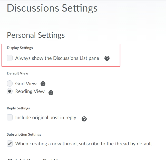 Change Personal settings to always show the Discussion List pane