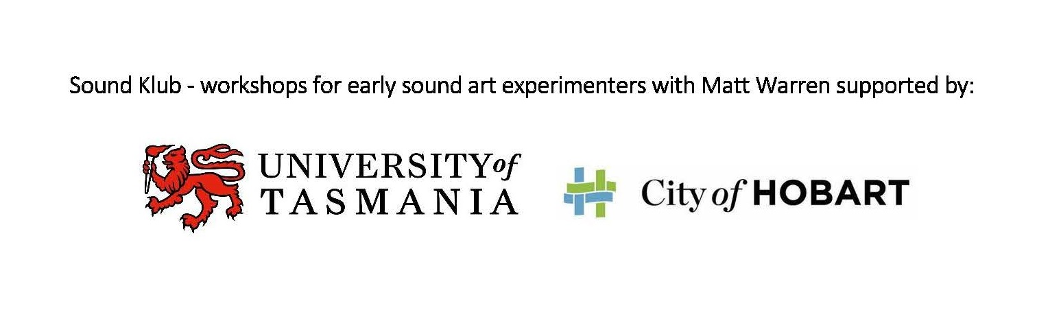 supported by the University of Tasmanian and Hobart City Council