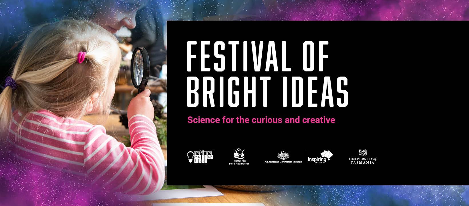 Festival of Bright Ideas - Events | University of Tasmania
