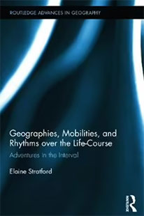 Book Geographies Mobilities and Rythms over the Life-Course