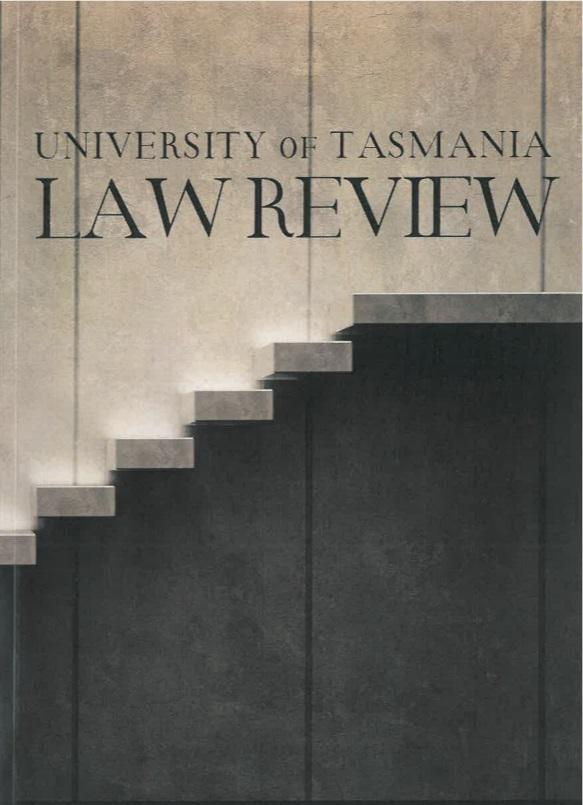 University of Tasmania Law Review: Latest Volume Published